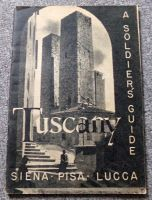 WWII Tuscany A Soldiers Guide US Army